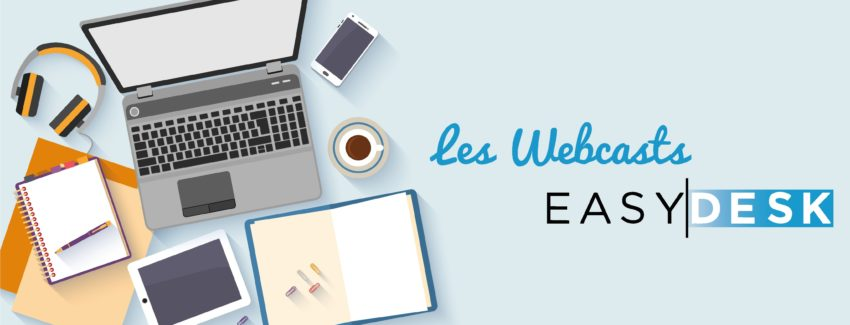 LES-WEBCASTS-EASYDESK