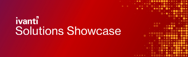 IVANTI-SOLUTIONS-SHOWCASE
