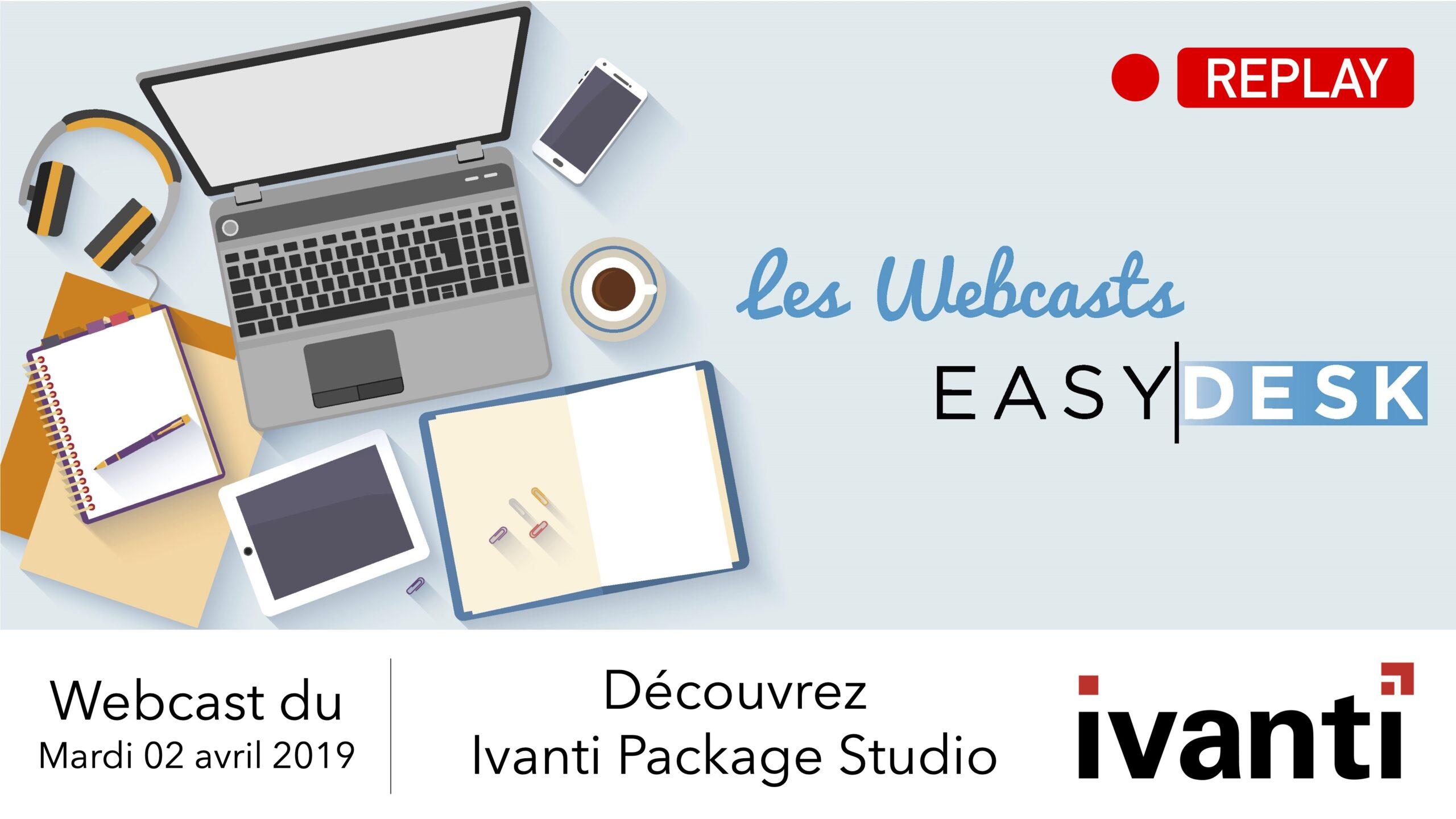 replay webcast : découvrez ivanti package studio