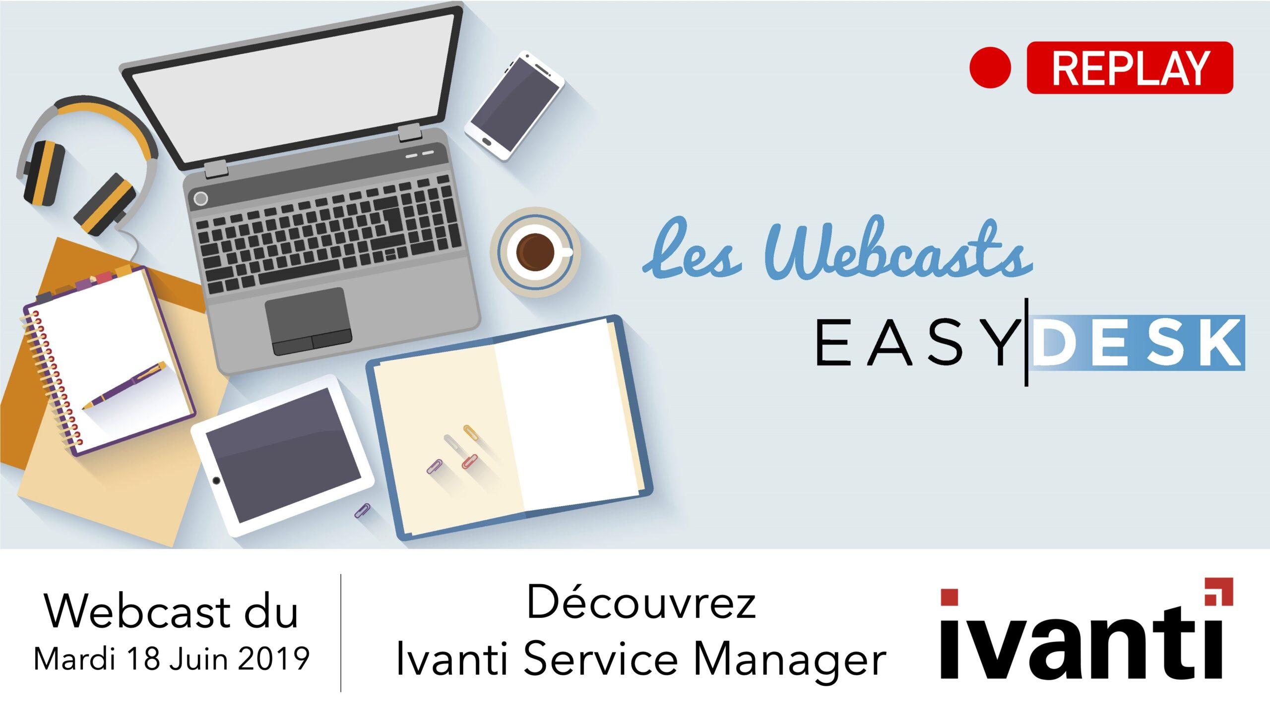 replay webcast : découvrez ivanti service manager